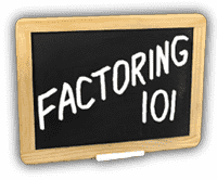 Factoring 101 presented by D.S.A. Factors